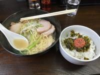 「ランチ(塩ラーメンと明太高菜ごはん)¥700+叉焼¥250」@鶏っくすたーの写真